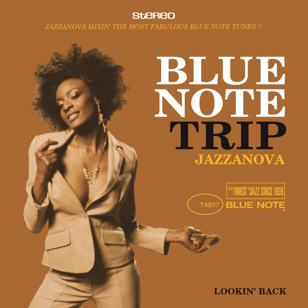 BLUE NOTE TRIP - JAZZANOVA - LOOKIN BACK