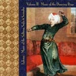 LALEZAR - MUSIC OF THE SULTANS, SUFIS & SERAGLIO VOL II - MUSIC OF THE DANCING BOYS