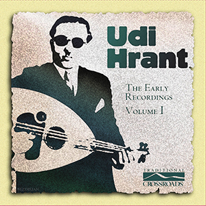 UDI HRANT THE EARLY RECORDINGS VOLUME I (PLAK)