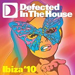 DEFECTED IN THE HOUSE - IBIZA '10