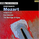 EVERYBODY'S MOZART: HIGHLIGHTS FROM DON GIOVANNI, MARRIAGE OF FIGARO