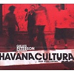 GILLES PETERSON PRESENTS HAVANA CULTURA
