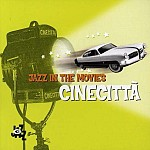 JAZZ IN THE MOVIES - CINECITTA