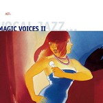 MAGIC VOICES II