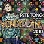 PETE TONG PRESENTS: WONDERLAND