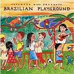 PUTUMAYO KIDS PRESENTS: BRAZILIAN PLAYGROUND