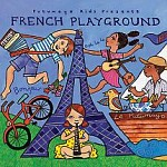 PUTUMAYO KIDS PRESENTS FRENCH PLAYGROUND