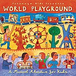 PUTUMAYO KIDS PRESENTS WORLD PLAYGROUND