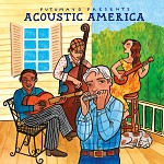 PUTUMAYO PRESENTS ACOUSTIC AMERICA