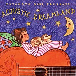 PUTUMAYO PRESENTS ACOUSTIC DREAMLAND