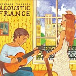 PUTUMAYO PRESENTS ACOUSTIC FRANCE
