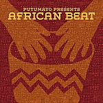 PUTUMAYO PRESENTS AFRICAN BEAT