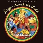 PUTUMAYO PRESENTS REGGAE AROUND THE WORLD