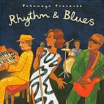 PUTUMAYO PRESENTS RHYTHM & BLUES