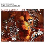 RENAISSANCE THE MASTERS SERIES / JAMES ZABIELA - LIFE