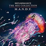 RENAISSANCE THE MIX COLLECTION - M.A.N.D.Y.