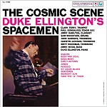 THE COSMIC SCENE: DUKE ELLINGTON'S SPACEMEN